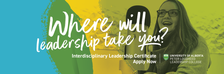 Where will leadership take you? Interdisciplinary leadership certificate. Apply now.